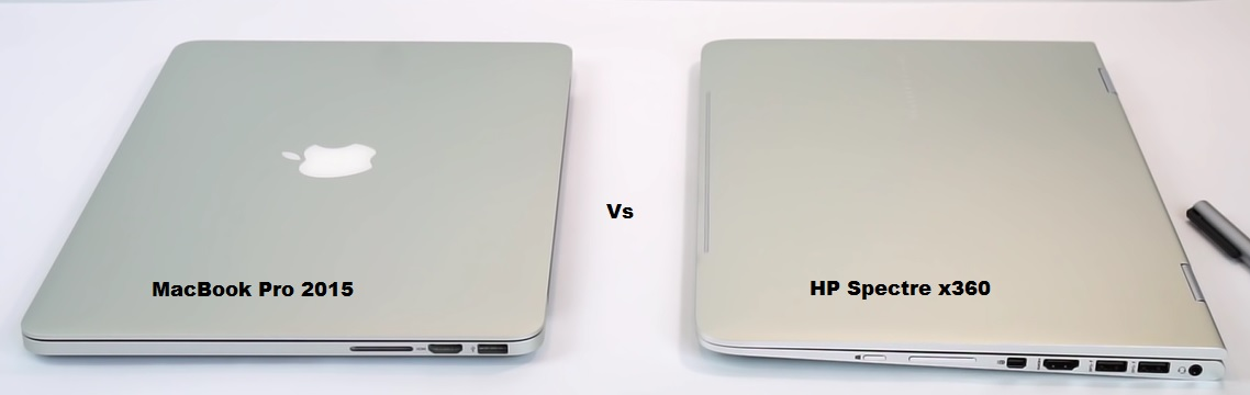 Retina MacBook Pro 2015  vs HP Spectre x360  2018