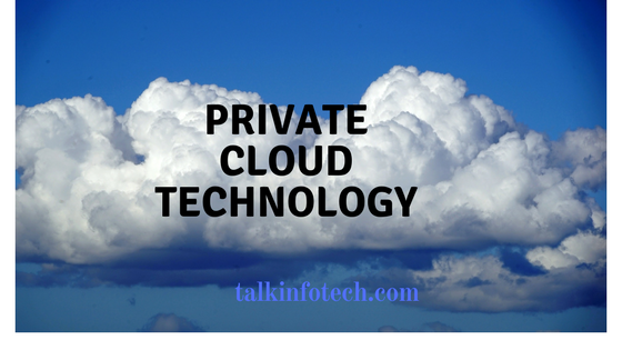 Private Cloud Technology