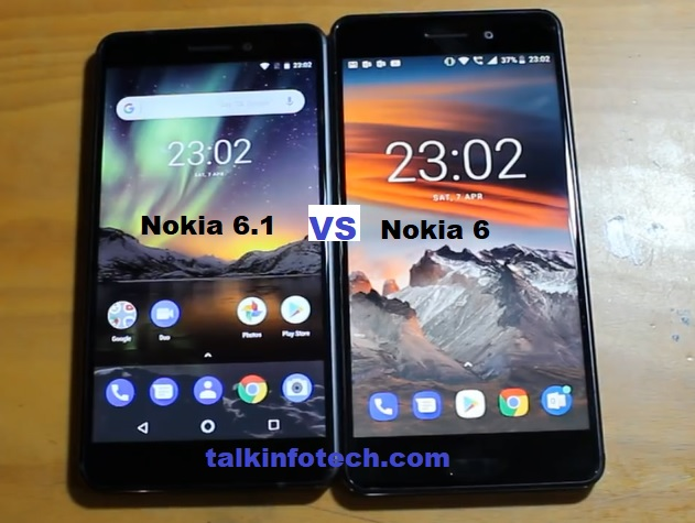 Nokia 6.1 (2018) Vs Nokia 6.0 (2017)-  6 Things to Know Before Buying
